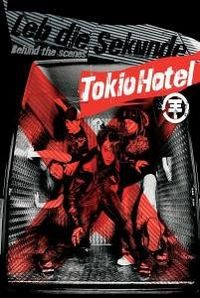 Cover Tokio Hotel - Leb die Sekunde - Behind The Scenes [DVD]